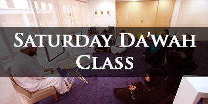 Saturday Da'wah Class